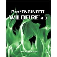Pro/ENGINEER Wildfire� 4.0