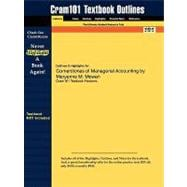 Outlines and Highlights for Cornerstones of Managerial Accounting by Maryanne M Mowen, Isbn : 9780324379600