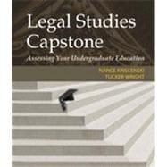 Legal Studies Capstone: Assessing Your Undergraduate Education, 1st Edition