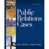 Public Relations Cases, 8th Edition