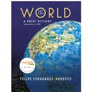 World A Brief History, Volume 1 (to 1500) Value Package (includes MyHistoryLab Student Access  for World / Western Civ., 2-semester)