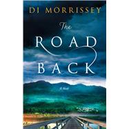 The Road Back A Novel 9781250051202R