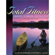 Total Fitness: Exercise, Nutrition, and Wellness