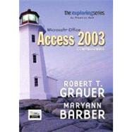 Exploring Microsoft Access 2003,  Comprehensive and Student Resource CD Package