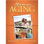 Human Aging- (Value Pack w/MySearchLab)