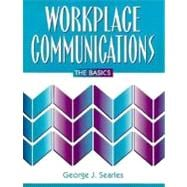 Workplace Communications : The Basics