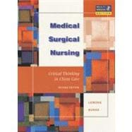 Medical-Surgical Nursing : Critical Thinking in Client Care