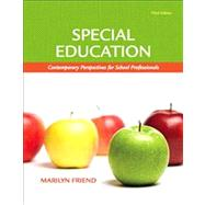 Special Education : Contemporary Perspectives for School Professionals (with MyEducationLab)