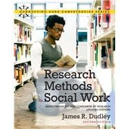 Research Methods for Social Work Being Producers and Consumers of Research (Updated Edition)