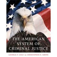 The American System of Criminal Justice, 12th Edition