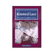 Knotted Lace : In the Eastern Mediterranean Tradition