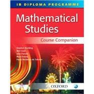 IB Mathematical Studies Course Companion International Baccalaureate Diploma Programme
