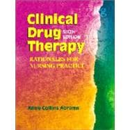 Clinical Drug Therapy : Rationales for Nursing Practice