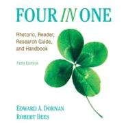 Four In One Rhetoric, Reader, Research Guide, and Handbook