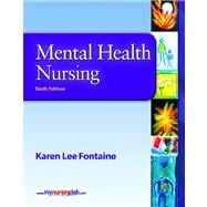 Mental Health Nursing Value Package (includes MyNursingLab Student Access  for Mental Health Nursing)