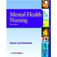 Mental Health Nursing Value Package (includes MyNursingLab Student Access  for Mental Health Nursing)