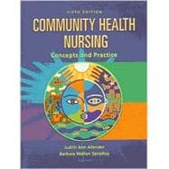 Community Health Nursing: Concepts and Practice
