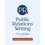 Public Relations Writing: Form & Style, 9th Edition