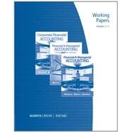 Working Papers, Chapters 1-15 for Warren/Reeve/Duchac's Corporate Financial Accounting, 11th and Financial and Managerial Accounting, 11th