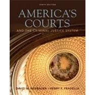 America's Courts and the Criminal Justice System, 10th Edition