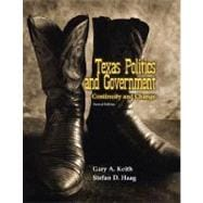 Texas Politics and Government : Continuity and Change
