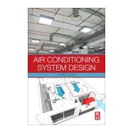 Air Conditioning System Design 9780081011232R