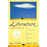 Literature: An Introduction to Reading and Writing : Compact Edition : 1998 Mla Guidelines Included
