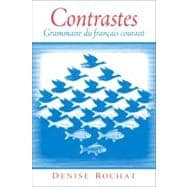 Contrastes : Grammaire du fran�ais Courant