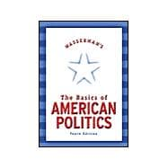 Wasserman's Basics of American Politics : With LP.Com Access Card