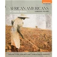 African Americans A Concise History, Combined Plus NEW MyHistoryLab with eText -- Access Card Package