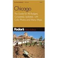 Chicago : The Guide for All Budgets, Completely Updated, with Color Photos and Many Maps