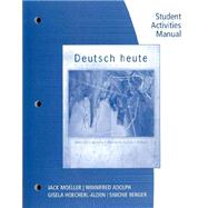 Student Activity Manual for Moeller's Deutsch heute: Introductory German