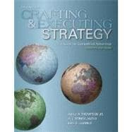 Crafting and Executing Strategy : The Quest for Competitive Advantage - Concepts and Cases