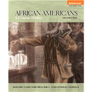 African-Americans Concise History, Volume 1 Plus MyHistoryLab with eText -- Access Card Package