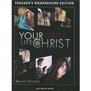 Your Life in Christ : Foundations of Catholic Morality (Teacher's Manual)