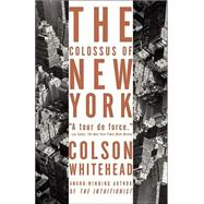 The Colossus of New York 9781400031245R