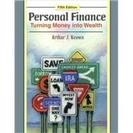 Personal Finance: Turning Money into Wealth with Student Workbook & MyFinanceLab Student Access Code Card Package
