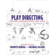 Play Directing : Analysis, Communication, and Style