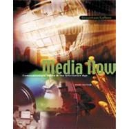 Media Now Communications Media in the Information Age (with CD-ROM and InfoTrac)