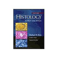 Histology : A Text and Atlas