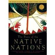 The State of the Native Nations Conditions under U.S. Policies of Self-Determination