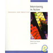 Interviewing in Action : Process and Practice