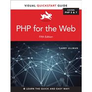 PHP for the Web Visual QuickStart Guide