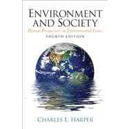 Environment And Society- (Value Pack w/MySearchLab)