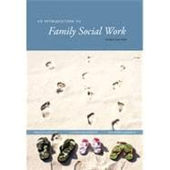 An Introduction to Family Social Work, 3rd Edition