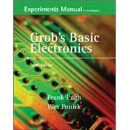 Experiments Manual and Simulation CD to accompany Grob's Basic Electronics