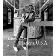Dawoud Bey : Harlem U. S. A.