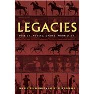 Legacies Fiction, Poetry, Drama, Nonfiction