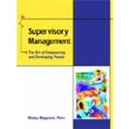 Supervisory Management With Infotrac: The Art of Empowering and Developing People