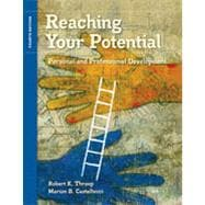 Reaching Your Potential: Personal and Professional Development, 4th Edition